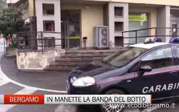 Assaltarono un bancomat a Grumello, arrestati - Video Grumello del Monte - L'Eco di Bergamo