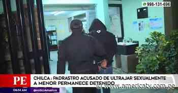 Chilca: Padrastro acusado de violar a menor permanece detenido - América Televisión