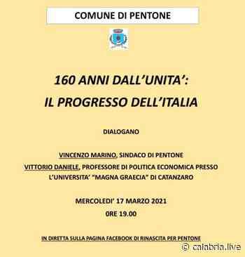 """PENTONE (CZ) – L'evento """"160 anni dall'Unità: Il progresso dell'Italia"""" - Calabria Live"""