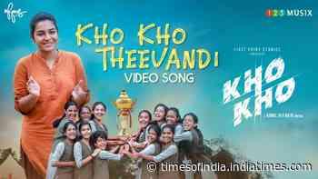 Kho Kho | Song - Kho Kho Theevandi - Times of India