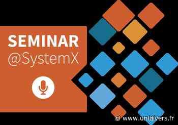 Seminar@SystemX En ligne / online jeudi 18 mars 2021 - Unidivers