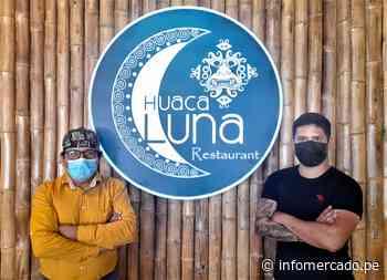 Huaca Luna, el nuevo 'templo' gastronómico de Piura que busca rescatar la identidad nacional a través de su sazón - Infomercado