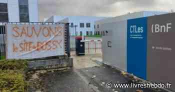 BnF : Les centres de Bussy-Saint-Georges et de Sablé-sur-Sarthe redoutent leur fermeture - LIVRES HEBDO