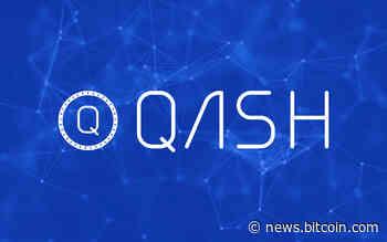 PR: Quoine Lists Qash on Global Exchanges Quoinex, Qryptos and Bitfinex – Press release Bitcoin News - Bitcoin News