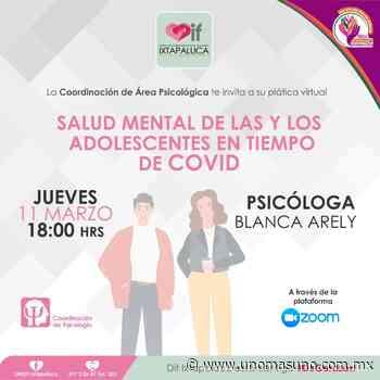 En Ixtapaluca, Edomex; Orientan a juventud sobre salud mental durante pandemia - UnomásUno