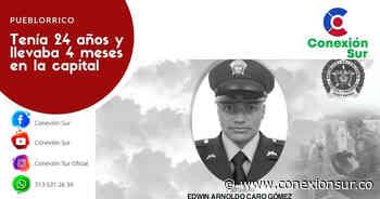 Policía asesinado en Bogotá era oriundo de Pueblorrico - ConexionSur