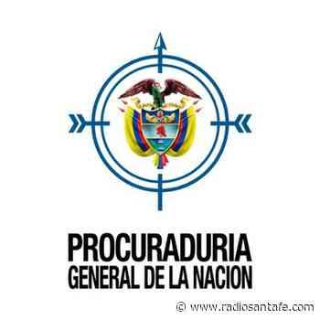Sancionados exfuncionarios de Guateque, por omisión de sus deberes: Procuraduría - Radio Santa Fe