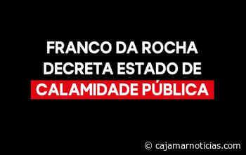 Franco da Rocha decreta estado de calamidade pública - Cajamar Notícias