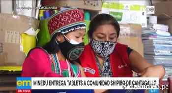 Minedu entregó tablets a escolares shipibo-konibos de Cantagallo - El Comercio Perú
