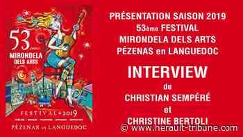 PEZENAS - Présentation du 53ème Festival de la Mirondela dels Arts 2019 - Hérault Tribune - Hérault-Tribune