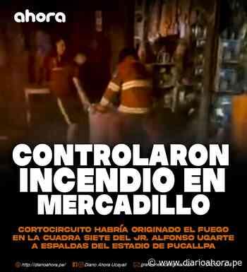 "Controlaron Incendio en mercadillo ""Alfonso Ugarte"" - DIARIO AHORA"