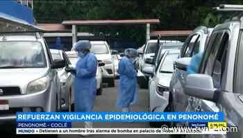 Minsa refuerza vigilancia en Penonomé ante aumento de contagios - TVN Panamá