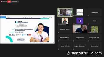 Realizan con éxito primer taller virtual para emprendedores de Trujillo y Huarmey - Siente Trujillo