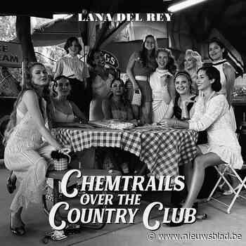 RECENSIE. 'Chemtrails over the country club' van Lana Del Rey: Smachtend surplacen *** - Het Nieuwsblad