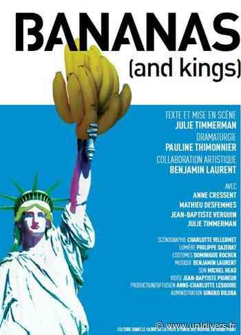 BANANAS (and kings) Théâtre des 2 Rives mardi 4 mai 2021 - Unidivers