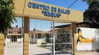 Chiclayo: Geresa eleva de categoría al centro de salud de Reque - LaRepública.pe