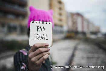 Gender Pay Gap has Narrowed but Racial Gaps Persist - Public News Service