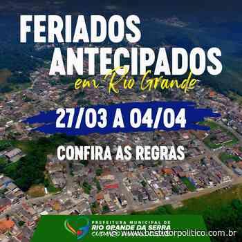 Antecipação de feriados começa neste sábado (27) em Rio Grande da Serra - Bastidor Político