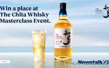 Win a place at The Chita Whisky Masterclass Event - Newstalk ZB