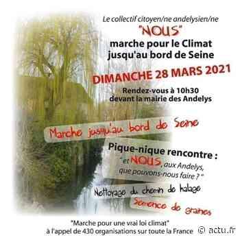 Les Andelys. Une marche pour le climat dimanche 28 mars - L'Impartial