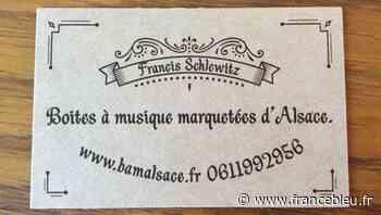 Les boîtes à musique marquetées d'Alsace - Die mit Intarsien verzierten Spieldosen des Elsass - France Bleu
