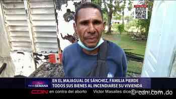 Familia pierde todos sus bienes al incendiarse su vivienda en El Majagual de Sánchez - CDN