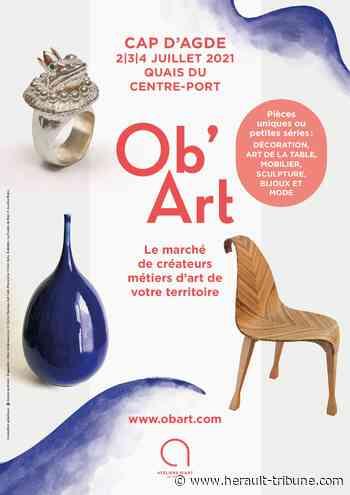 Un nouveau salon Ob'Art au Cap d'Agde du 2 au 4 juillet - Hérault-Tribune