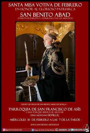 Hoy, santa Misa votiva de Febrero en honor a San Benito Abad en Sevilla - Arte Sacro