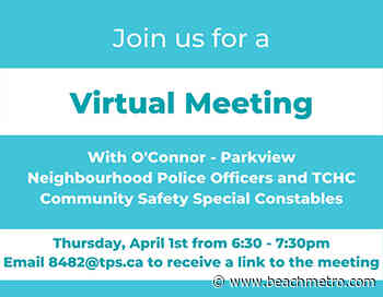 East York residents invited to virtual meet-and-greet with police officers, special constables in O'Connor-Parkview area – Beach Metro Community News - Beach Metro News