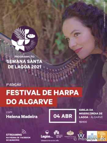 """Lagoa   Celebrações da Semana Santa """"Festival de Harpa do Algarve"""" - Mais Algarve"""
