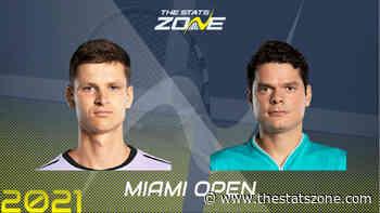 2021 Miami Open Round of 16 – Hubert Hurkacz vs Milos Raonic Preview & Prediction - The Stats Zone