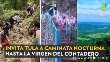 Invita Tula a caminata nocturna hasta la Virgen del Contadero - El Cinco