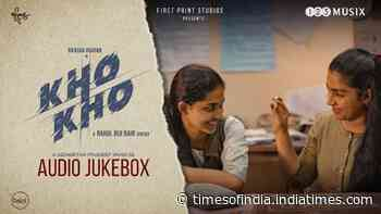 Check Out Latest Malayalam Songs Audio Jukebox From Movie 'Kho Kho' - Times of India
