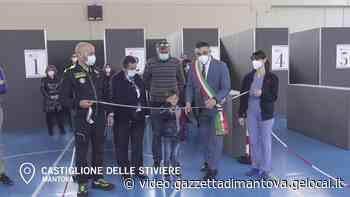 Inaugurato il polo vaccinale di Castiglione delle Stiviere - Gazzetta di Mantova