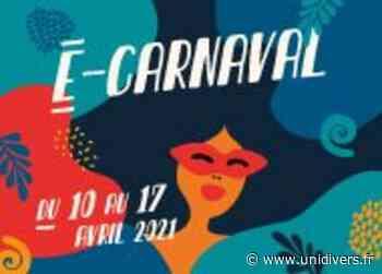 E-carnaval 2021 – Du 10 au 17 avril Beauzelle samedi 10 avril 2021 - Unidivers
