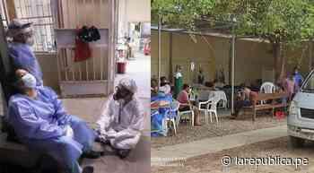 Piura: médicos de Hospital de Chulucanas se agotan por aumento de pacientes lrnd - LaRepública.pe