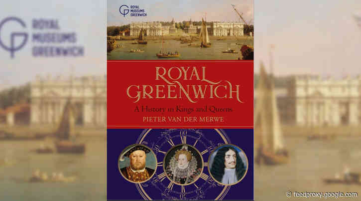 Book Review – Royal Greenwich: A History in Kings and Queens