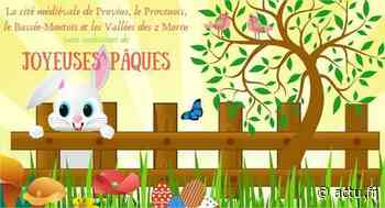 Seine-et-Marne. Pour Pâques, la cité médiévale de Provins organise une chasse aux œufs virtuelle ! - actu.fr