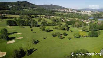 Le Golf de la semaine : Autun - Fédération Française de Golf - Fédération Française de Golf