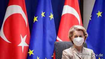 Von der Leyen reist nach Ankara: EU lockt Erdogan mit neuem Angebot