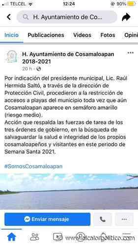"Cosamaloapan restringe acceso a playas; son ""zonas altas de contagios"" - alcalorpolitico"