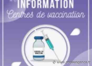 LA FARLEDE : COVID-19, un centre de vaccination éphémère - La lettre économique et politique de PACA - Presse Agence