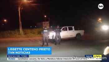 Operativos de control por cuarentena en Changuinola - TVN Noticias