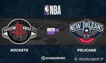 NBA : notre pronostic pour Houston Rockets - New Orleans Pelicans - Dicodusport