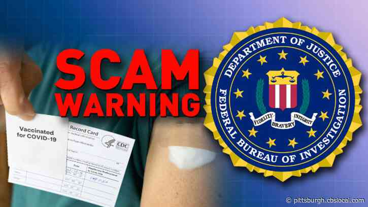 FBI Issues Warning Surrounding Scammers, Fake COVID-19 Vaccine Cards