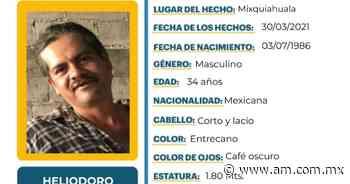 Buscan a Heliodoro Mera Gress visto por última vez en Mixquiahuala - Periódico AM