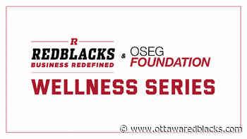 Introducing: REDBLACKS Wellness Series - Ottawa REDBLACKS