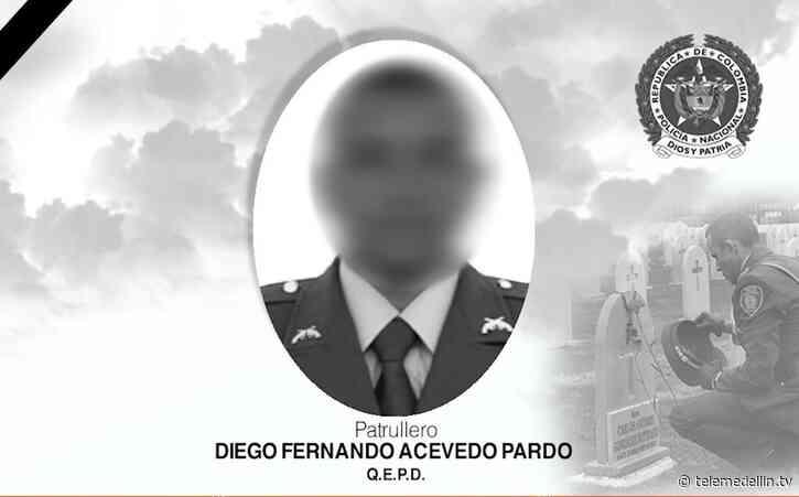 Asesinan a patrullero de la Policía en Liborina, Antioquia - Telemedellín