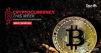 Cryptocurrency This Week: Crypto Ban Will Mar Blockchain Innovation, Industry Tells Indian Govt - Inc42 Media