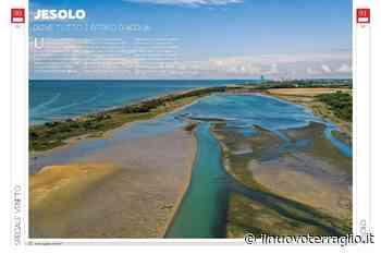 Jesolo raccontata dalle pagine di Borghi & Città Magazine - Il Nuovo Terraglio